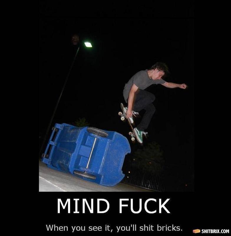 - Skateboarder Mindfuck